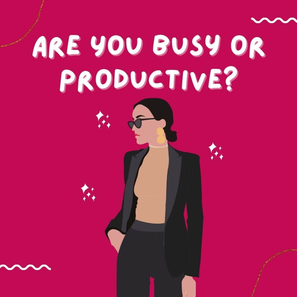 Are You Busy or Productive