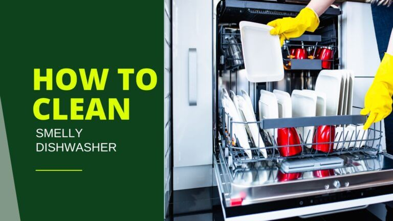 How to Get Rid of Bad Smell from Dishwasher